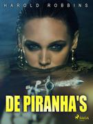 De piranha's
