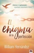 El enigma de la perfección / The Enigma of Perfection
