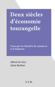 Deux siècles d'économie tourangelle