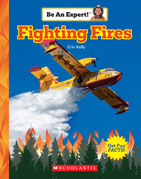 Fighting Fires (Be An Expert!)