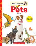 Pets (Be An Expert!)