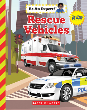 Rescue Vehicles (Be An Expert!)