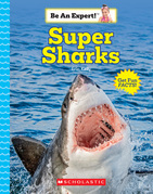 Super Sharks (Be An Expert!)