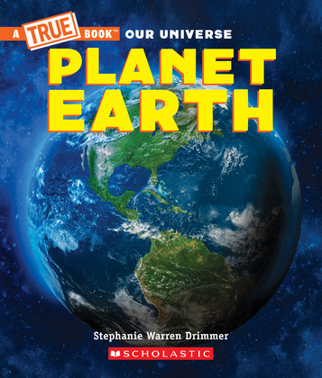 Planet Earth (A True Book)