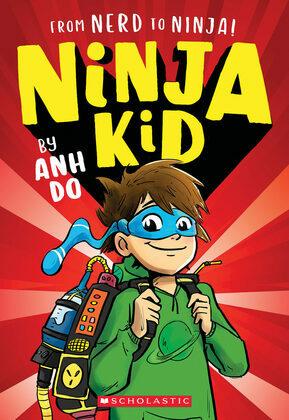 From Nerd to Ninja! (Ninja Kid #1)