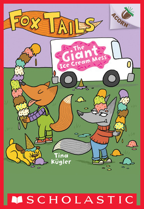 The Giant Ice Cream Mess: An Acorn Book (Fox Tails #3)