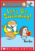 Let's Go Swimming!: An Acorn Book (Hello, Hedgehog #4)