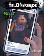 Reset Day: An AFK Book (Hello Neighbor #7)