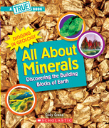 All About Minerals (A True Book)