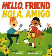 Hello, Friend / Hola, Amigo Ebook Edition Without Audio