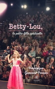 Betty-Lou, la petite-fille spirituelle