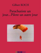 Parachutiste un jour...Pilote un autre jour