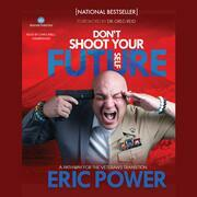 Don't Shoot Your Future Self