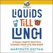 Liquids till Lunch