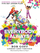 Everybody, Always for Kids Five Day Lesson Plan