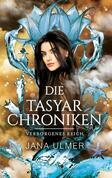Die Tasyar-Chroniken