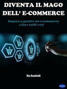 Diventa il mago dell'e-commerce