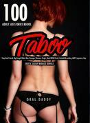 100 Adult Sex Stories Books- Taboo Step-Dad Friend