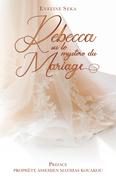 Rebecca ou le Mystère  du Mariage