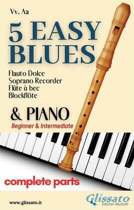 5 Easy Blues - Soprano Recorder & Piano (complete)