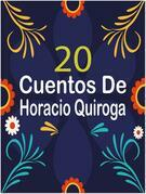 20 Cuentos de Horacio Quiroga