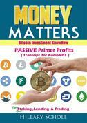 BitCoin Investment Know How -Passive Primer Profits