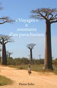 « Voyages » et aventures d'un parachutiste