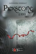 PICKSTONE - Le Réveil - Tome II