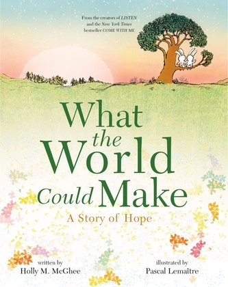 What the World Could Make