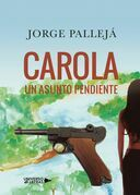 Carola, un asunto pendiente
