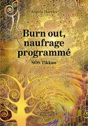 Burn out, naufrage programmé – SOS Tikkun