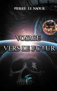 Voyage vers le futur