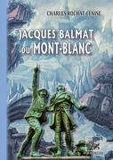 Jacques Balmat du Mont-Blanc