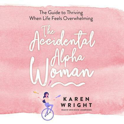 The Accidental Alpha Woman