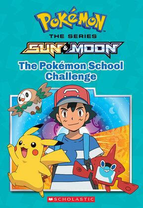 The Pokémon School Challenge (Pokémon: Alola Chapter Book)