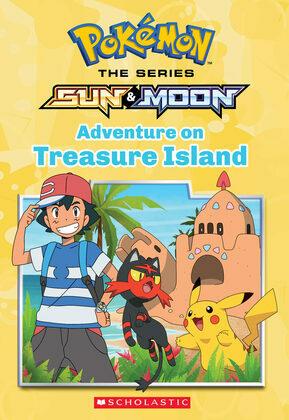 Adventure on Treasure Island (Pokémon Alola Chapter Book)