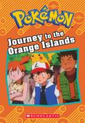 Journey to the Orange Islands (Pokémon: Chapter Book)