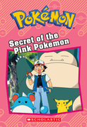Secret of the Pink Pokémon (Pokémon: Chapter Book)