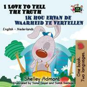 I Love to Tell the Truth (English Dutch Bilingual Collection)