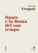 Dante e la Roma del suo tempo