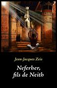 Neferher, fils de Neith