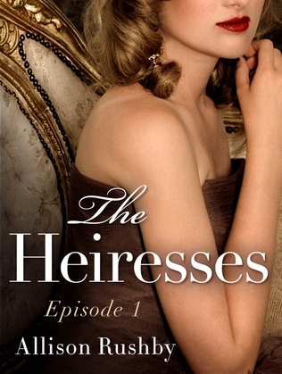 The Heiresses #1