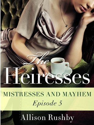 The Heiresses #5