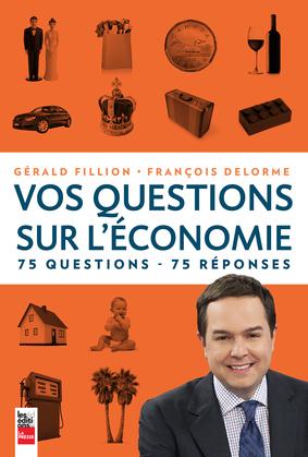 Vos questions sur l'économie