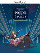 M. Pagnol en BD - La Prière aux étoiles - Tome 1