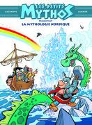 Les Petits Mythos présentent : La mythologie nordique - Tome 1