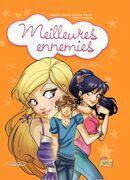 Meilleures ennemies - Tome 3 - Enfin célèbres !