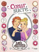 Les filles au chocolat - Tome 8 - Coeur sucré