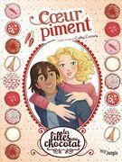 Les filles au chocolat - Tome 10 - Coeur Piment