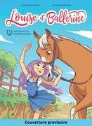 Louise et Ballerine - Tome 1 - Rat des villes, rat des champs